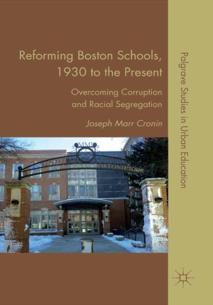 Reforming Boston Schools, 1930 to the Present