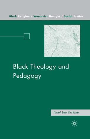 Black Theology and Pedagogy