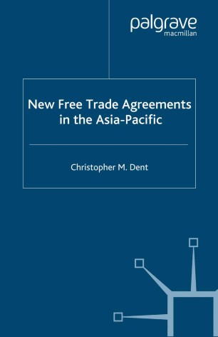 New Free Trade Agreements In The Asia Pacific Springerlink