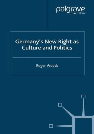 Germany's New Right as Culture and Politics