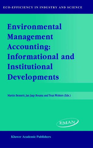 Environmental Management Accounting: Informational and Institutional Developments