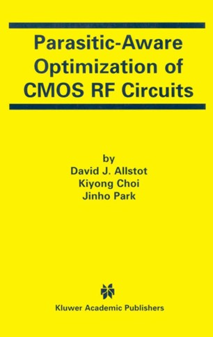 Parasitic-Aware Optimization of CMOS RF Circuits | SpringerLink