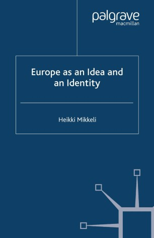 Europe as an Idea and an Identity