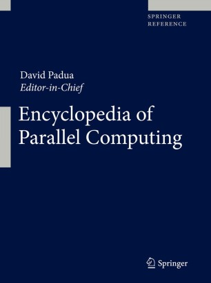 [Encyclopedia of Parallel Computing]