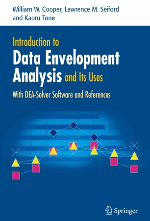 Introduction to Data Envelopment Analysis and Its Uses