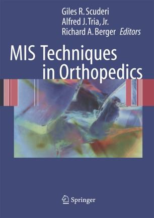 MIS Techniques in Orthopedics :