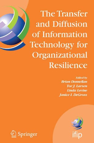 The Transfer And Diffusion Of Information Technology For Organizational Resilience Springerlink