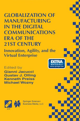 Globalization of Manufacturing in the Digital Communications Era of the 21st Century