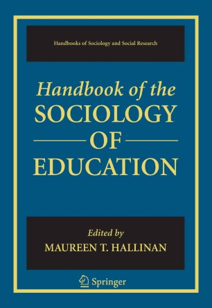 Handbook of the Sociology of Education | SpringerLink