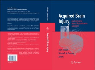 Acquired Brain Injury : An Integrative Neuro-Rehabilitation Approach