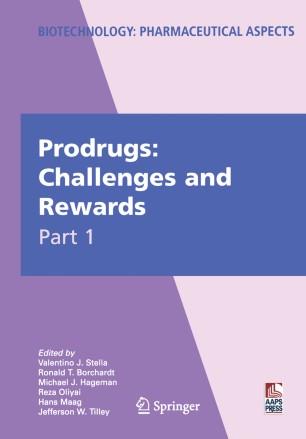 Prodrugs : Challenges and Rewards Part 1
