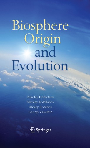 1 Early Biosphere: Origin and Evolution