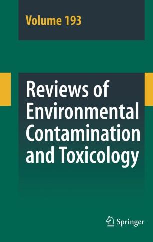Reviews of Environmental Contamination and Toxicology :