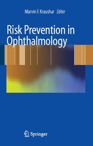 Risk Prevention in Ophthalmology