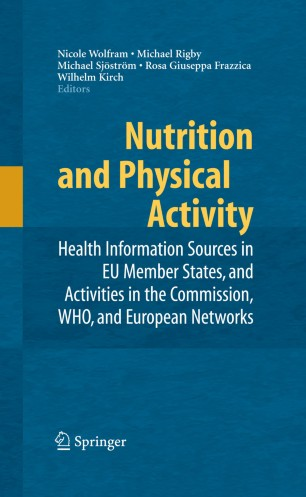 Nutrition and Physical Activity : Health Information Sources in EU Member States, and Activities in the Commission, WHO, and European Networks