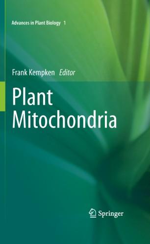 Plant Mitochondria: 1 (Advances in Plant Biology)