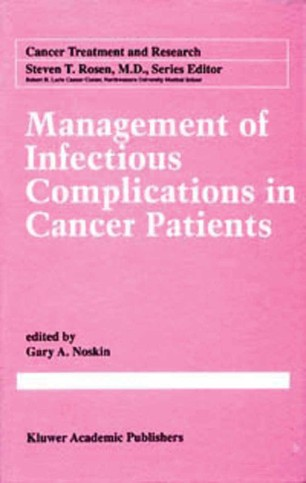 Management of Infectious Complications in Cancer Patients