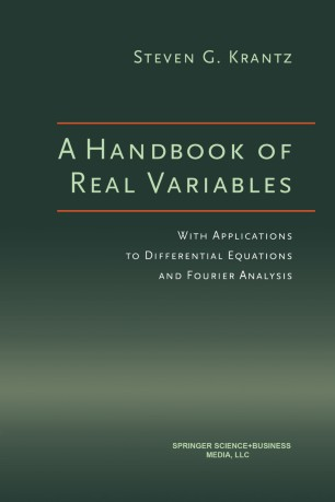 A Handbook of Real Variables