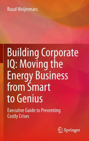 Building Corporate IQ – Moving the Energy Business from