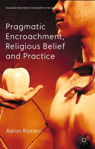 Pragmatic Encroachment, Religious Belief, and Practice