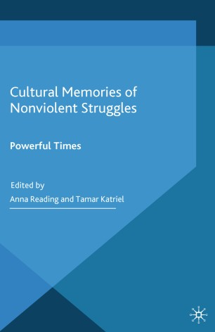 Cultural Memories of Nonviolent Struggles