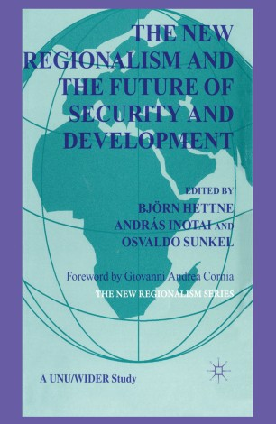 The New Regionalism and the Future of Security and Development