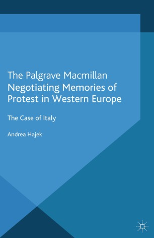 Negotiating Memories of Protest in Western Europe