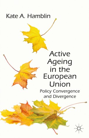 Active Ageing in the European Union