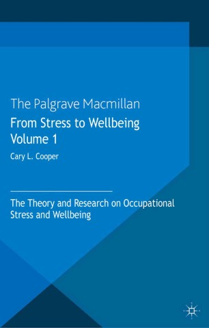 From Stress to Wellbeing Volume 1