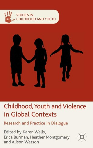 Childhood, Youth and Violence in Global Contexts