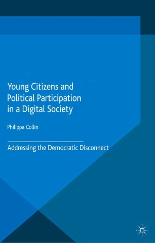 Young Citizens and Political Participation in a Digital Society