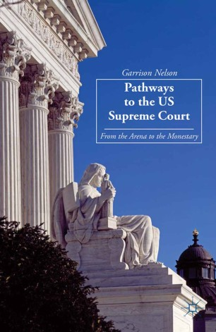 Pathways to the US Supreme Court