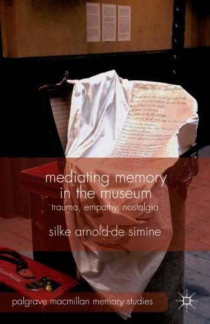 Mediating Memory in the Museum