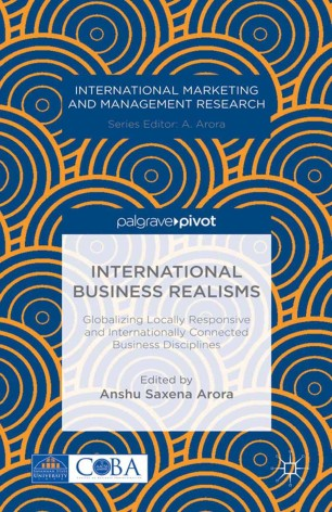 International Business Realisms: Globalizing Locally Responsive and Internationally Connected Business Disciplines