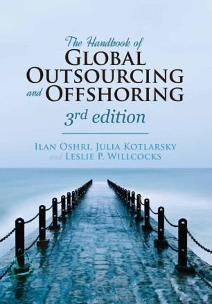The Handbook of Global Outsourcing and Offshoring : The Definitive Guide to Strategy and Operations