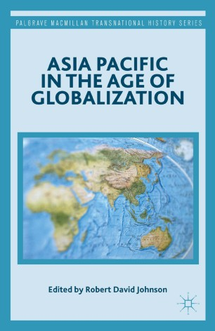 asia pacific in the age of globalization springerlink