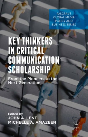 Key Thinkers in Critical Communication Scholarship