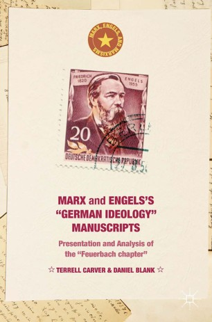 "Marx and Engels's ""German ideology"" Manuscripts"