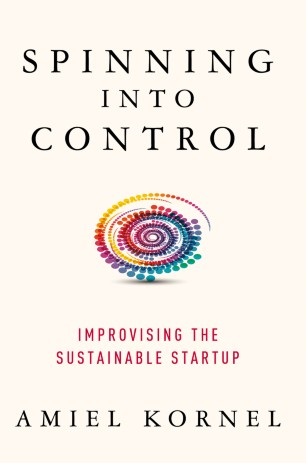 Spinning into Control : Improvising the Sustainable Startup