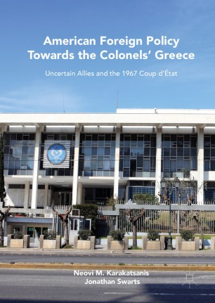 American Foreign Policy Towards the Colonels' Greece