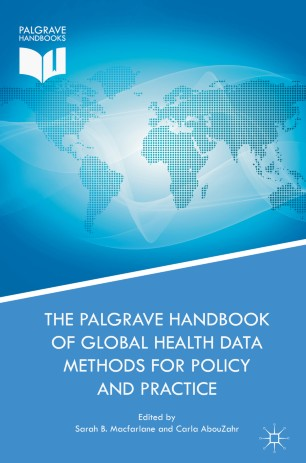 Cover of The Palgrave Handbook of Global Health Data Methods for Policy and Practice