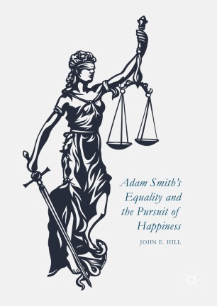 Adam Smith's Equality and the Pursuit of Happiness :