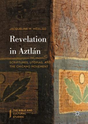 Revelation in Aztlán