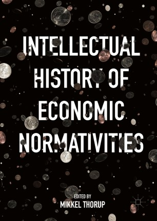 Intellectual History of Economic Normativities :