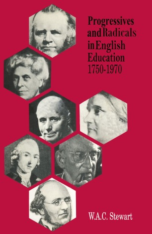 Progressives and Radicals in English Education 1750–1970