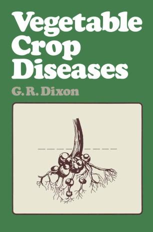 Vegetable Crop Diseases