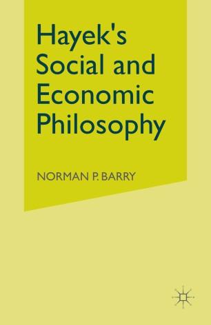 Hayek's Social and Economic Philosophy