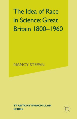 The Idea of Race in Science: Great Britain 1800–1960