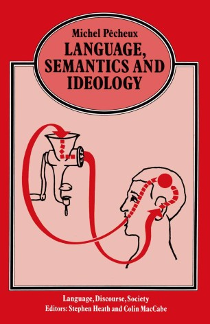 Language, Semantics and Ideology