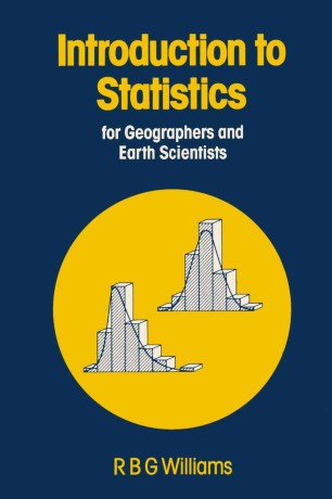 Introduction to Statistics for Geographers and Earth Scientists